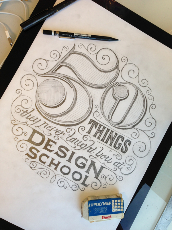 // 50 Things They Never Taught You In Design School