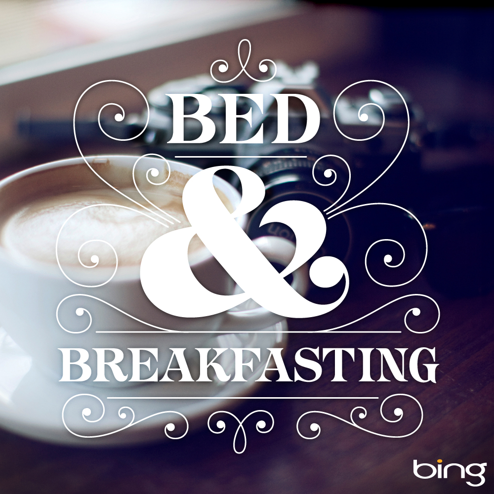 // Bed & Breakfasting