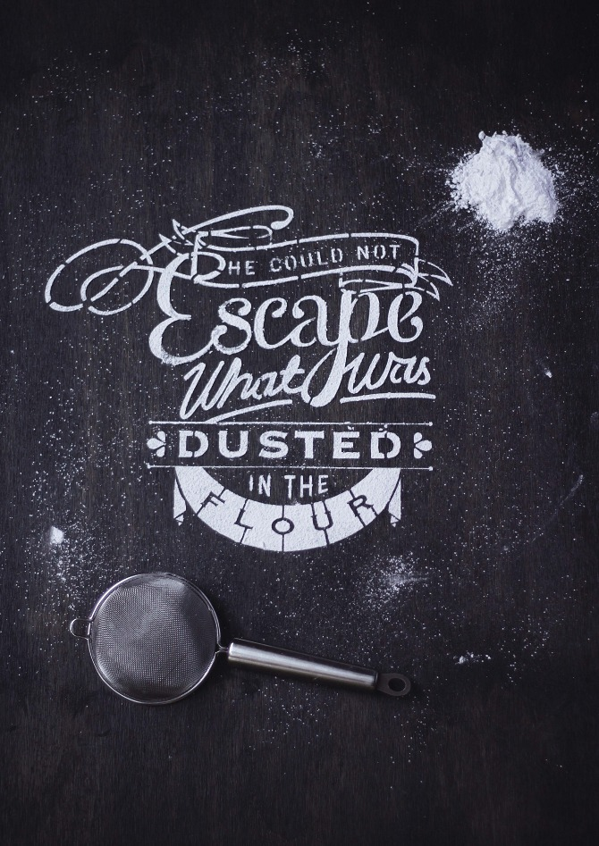 // He Could Not Escape What Was Dusted In The Flour