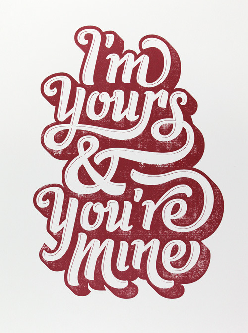 // I'm Yours &amp; You're Mine