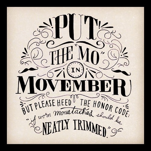 // Put The MO In Movember
