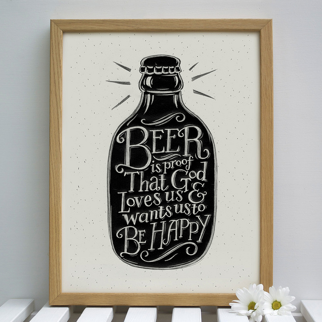 // Beer Is Proof The God Loves Us &amp; Wants Us To Be Happy