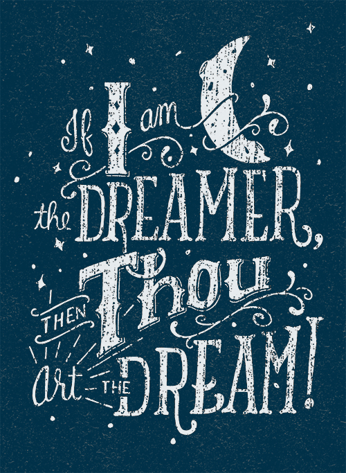 // If I Am The Dreamer...