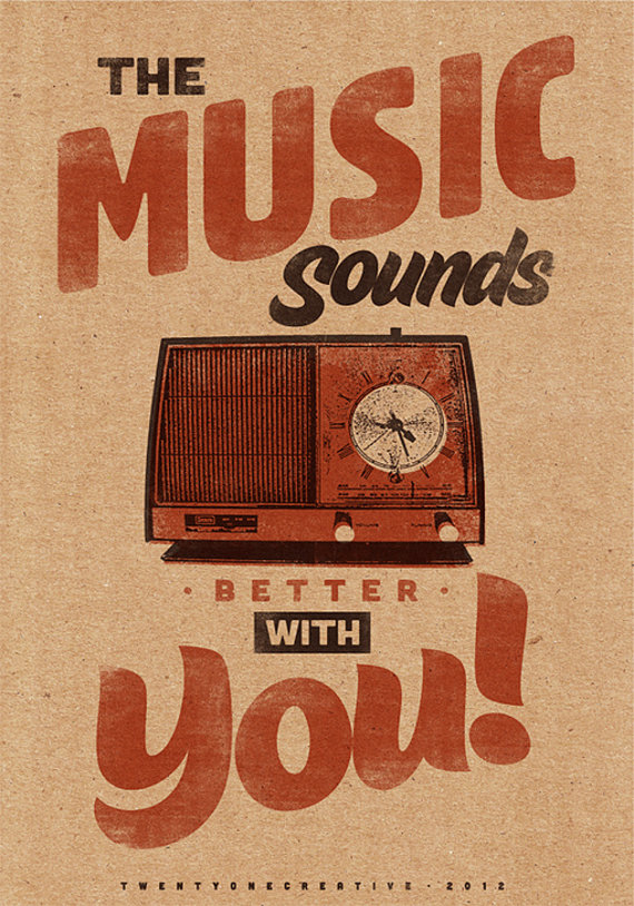 // The Music Sounds Better With You!