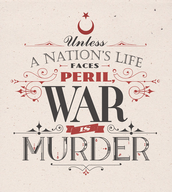 // Unless A Nation's Life Faces Peril, War Is Murder