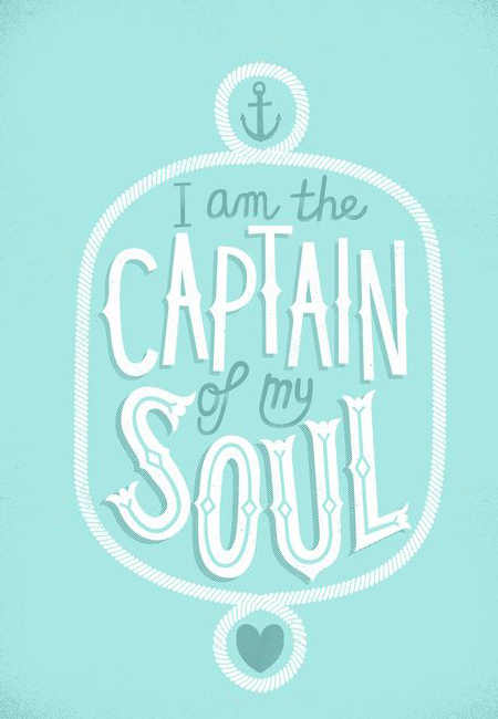 // I Am The Captain Of My Soul