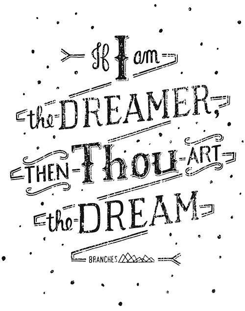 // If I Am The Dreamer, Then Thou Art The Dream...