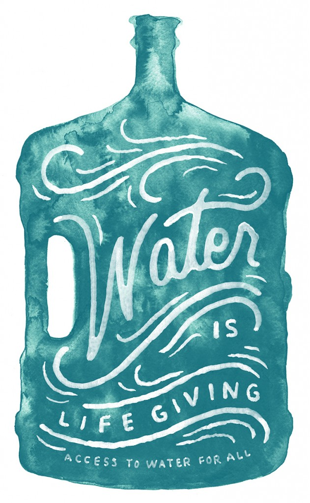 // Water Is Life Giving