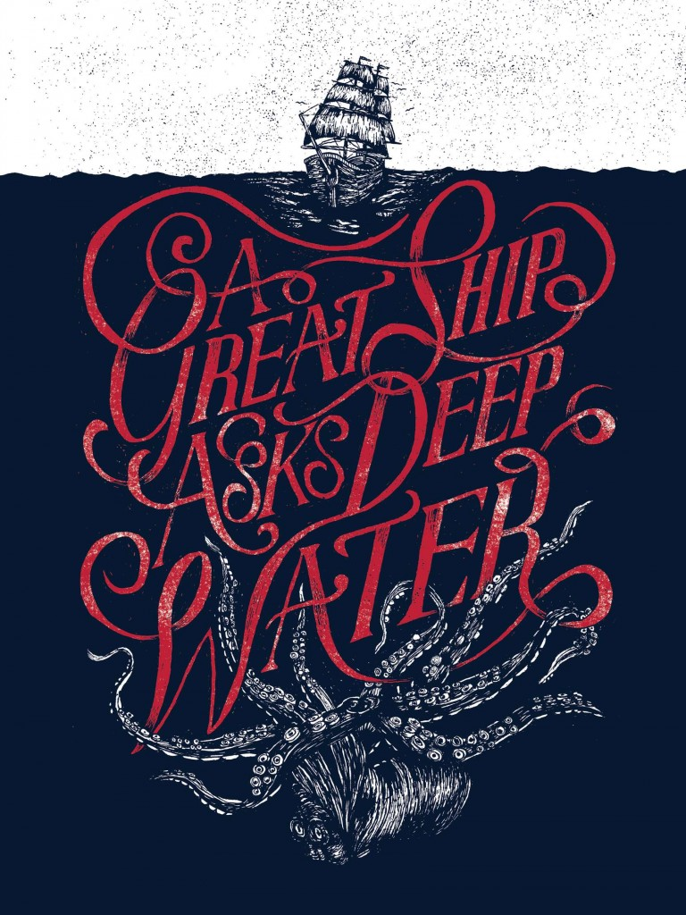 // A Great Ship Asks Deep Water
