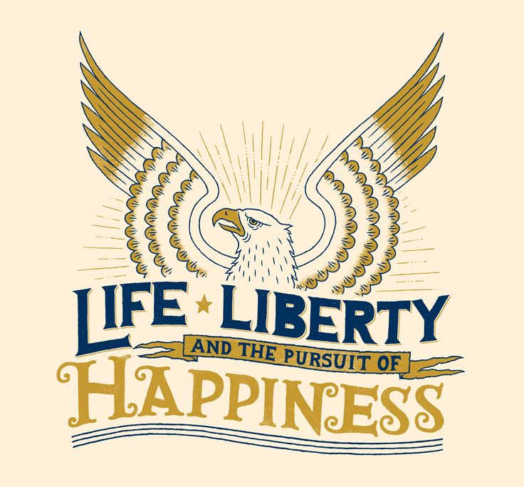// Life, Liberty and The Pursuit Of Happiness