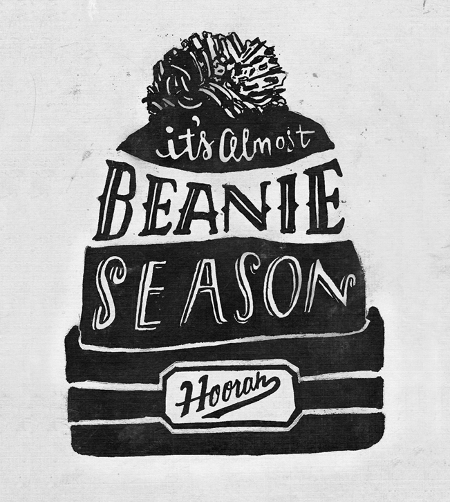 // It's Almost Beanie Season