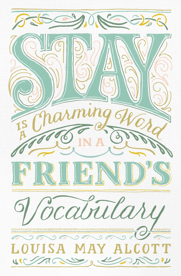 // Stay is A Charming Word In A Friend's Vocabulary