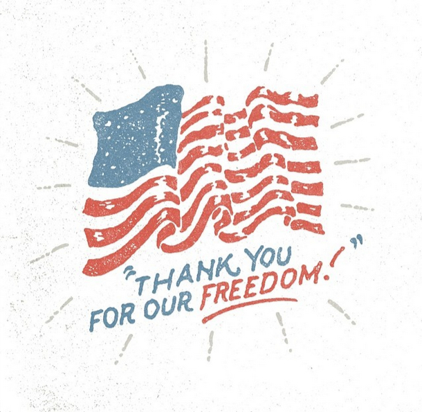 // Thank You For Our Freedom