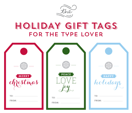 // Holiday Gift Tags For The Type Lover