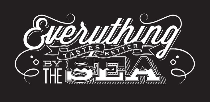 // Everything Tastes Better By The Sea