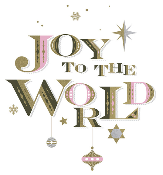 // Joy To The World