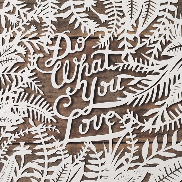 // Do What You Love