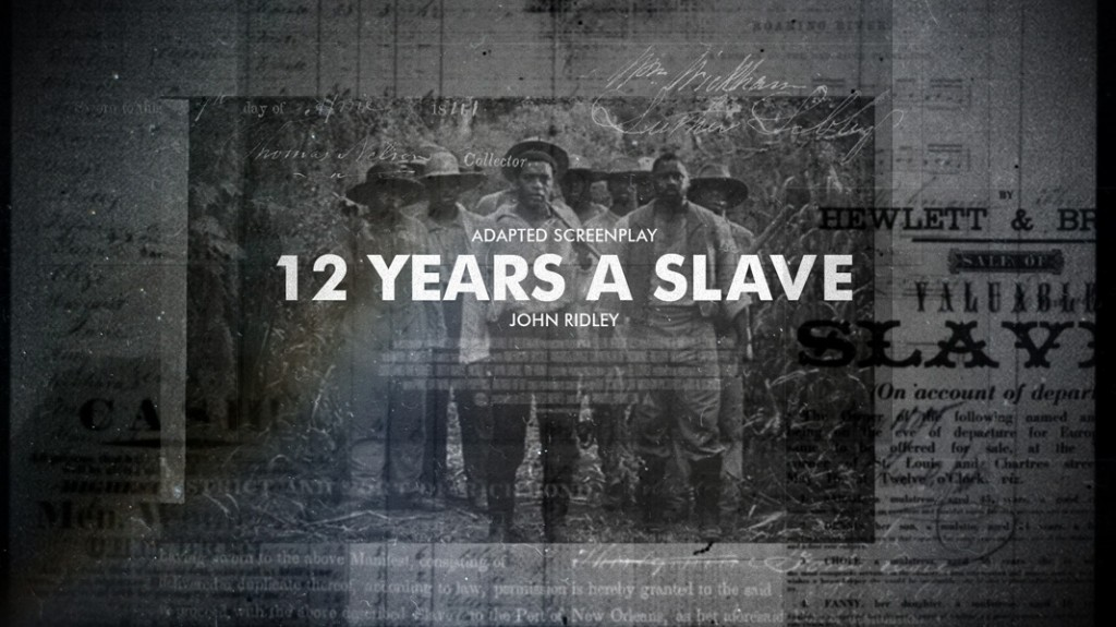 // 12 Years A Slave