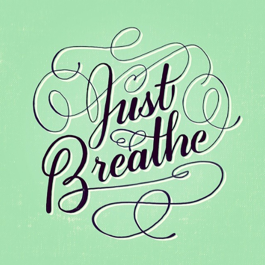 // Just Breathe