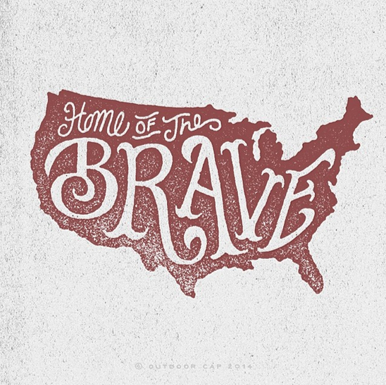 // Home of The Brave