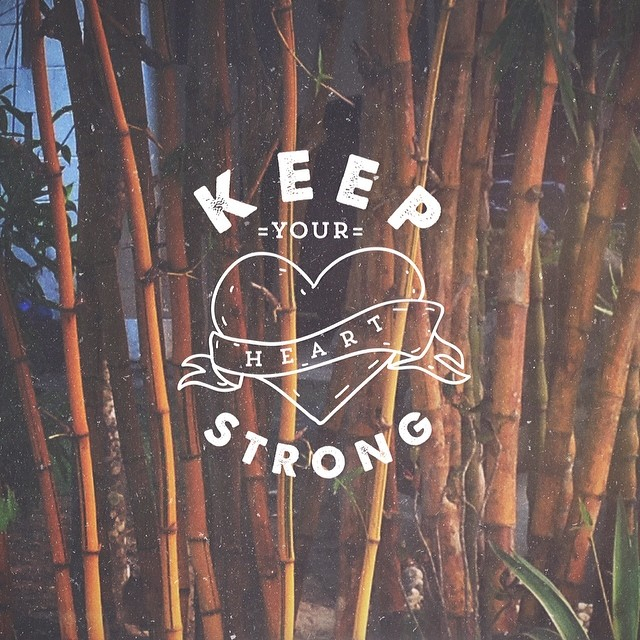 // Keep Your Heart Strong