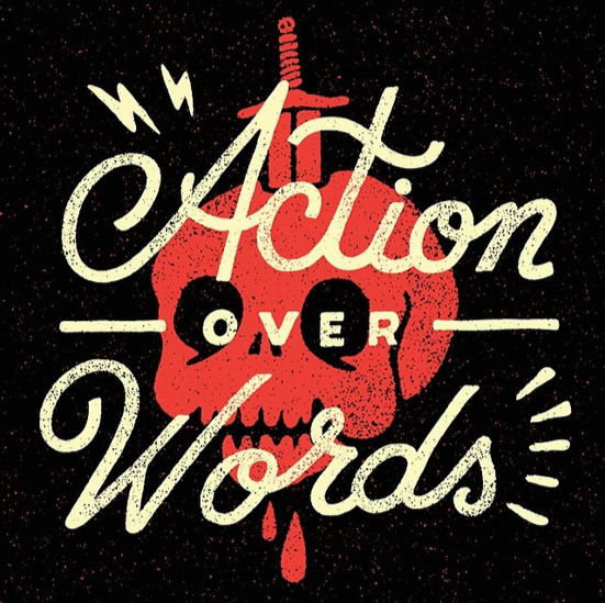 // Action Over Words