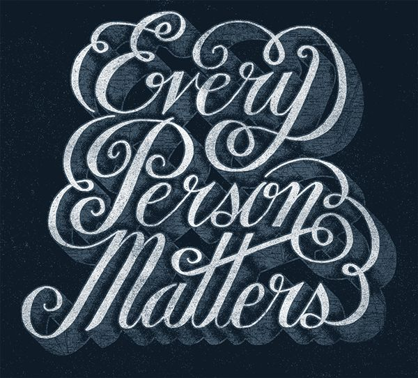 // Every Person Matters