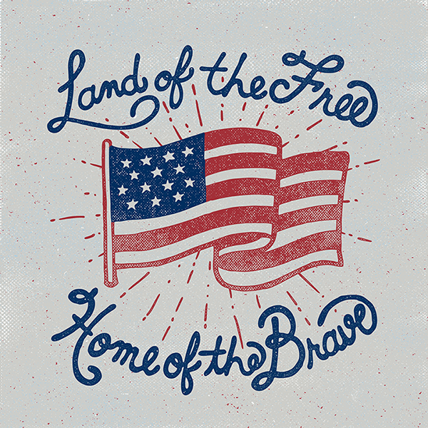 // Land Of The Free, Home Of The Brave