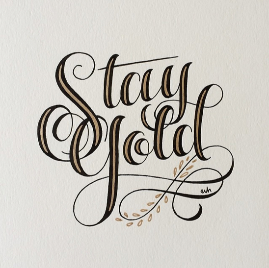 // Stay Gold