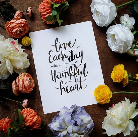 // Live Each Day With a Thankful Heart
