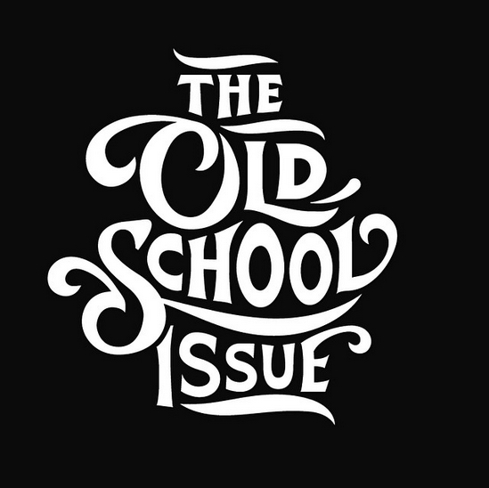 // The Old School Issue