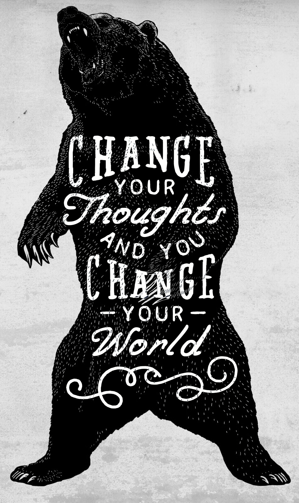 // Change Your Thoughts and You Can Change Your World