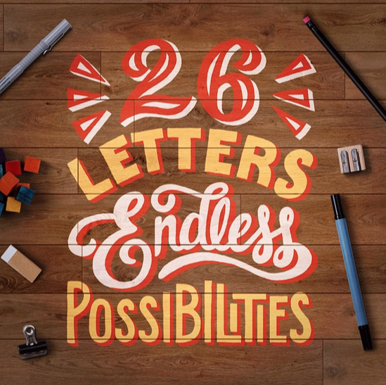 // 26 Letters - Endless Possibilities