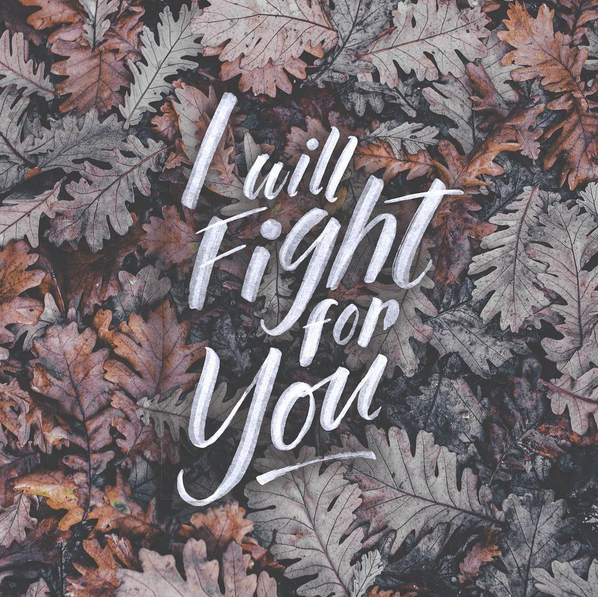// I Will Fight For You